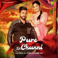 Pure Di Chunni song download by Balraj