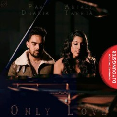 Only Love song download by Anjali Taneja