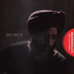 Sahi Aeh Vi song download by Rabbi Shergill