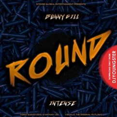 Round song download by Bunny Gill