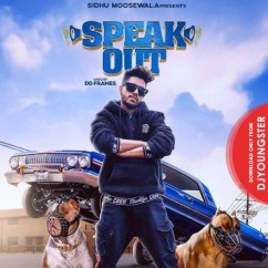 Speak Out song download by Raja Game Changerz