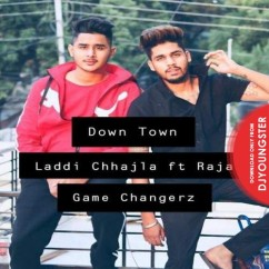 Down Town song download by Laddi Chahal