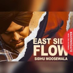 East Side Flow song download by Sidhu Moosewala