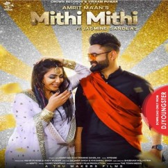 Mithi Mithi song download by Amrit Maan