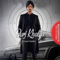 Burj Khalifa song download by Himmat Sandhu