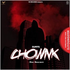 Chownk song download by Sum1