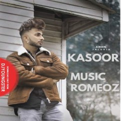 Kasoor song download by Aman Jaluria