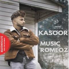 Kasoor song download by Aman Jaluria