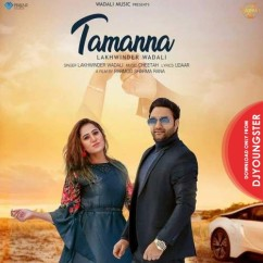 Tamanna song download by Lakhwinder Wadali