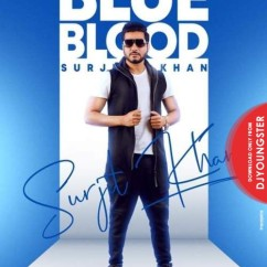 Blue Blood song download by Surjit Khan