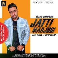Jatti Marjugi song download by Jaggi Kunar