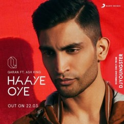 Haye Oye song download by Qaran