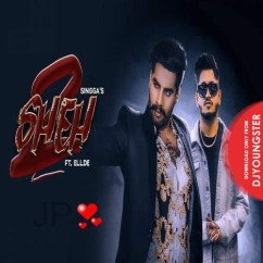 Sheh 2 song download by Singga