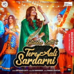 Tere Aali Sardarni song download by Satinder Satti