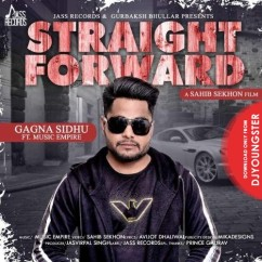 Straight Forward song download by Gagna Sidhu