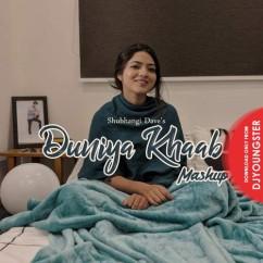 Duniya Khaab Mashup song download by Shubhangi Dave