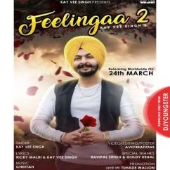 Feelingaa 2 song download by Kay Vee Singh