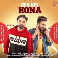 Reh Nhi Hona song download by Monty
