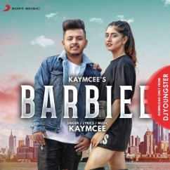 Barbiee song download by Kaymcee