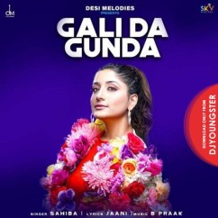Gali Da Gunda song download by Sahiba