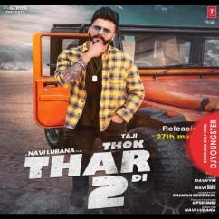Thok Thar Di 2 song download by Taji