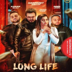 Long Life song download by Harpreet Dhillon