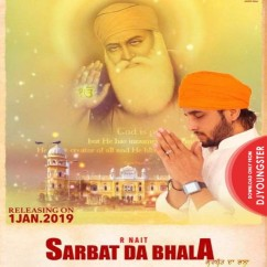 Sarbat Da Bhala song download by R Nait