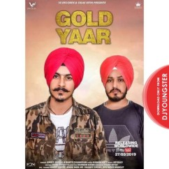 Gold Yaar song download by Amrit Jassal
