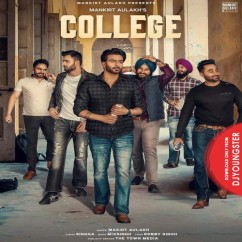 College song download by Mankirt Aulakh
