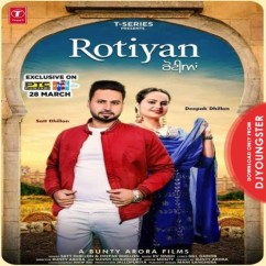 Rotiyan song download by Deepak Dhillon