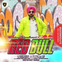 Red Bull song download by Mandeep Randhawa