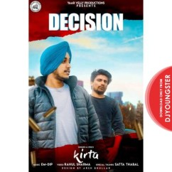 Decision song download by Kirta