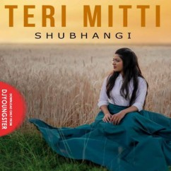Teri Mitti (Cover) song download by Shubhangi Dave