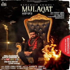 Mulaqat song download by Karmjit Anmol