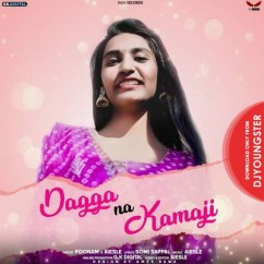 Dagga Na Kamaji song download by Poonam
