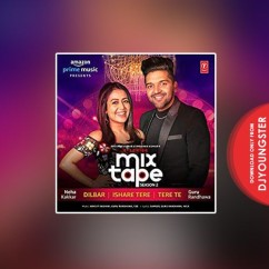 Dilbar (Mixtape Season 2) song download by Neha Kakkar