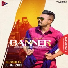 Banner 2 song download by Harvy Sandhu