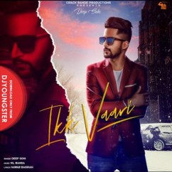 Ikk Vaari song download by Deep Sohi