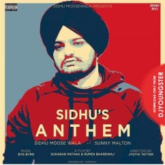 Sidhu Anthem song download by Sidhu Moosewala