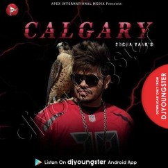 Calgary song download by Sucha Yaar