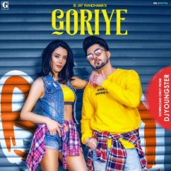 Goriye song download by B Jay Randhawa