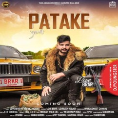Patake song download by Love Brar
