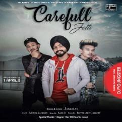 Carefull Jatt song download by Jaskirat