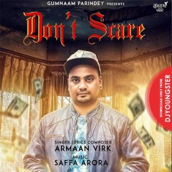 Dont Scare song download by Armaan Virk