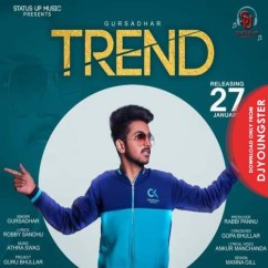 Trend song download by Gursadhar