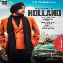 Holland song download by Aakash Grewal
