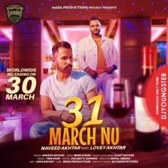 31 March Nu song download by Naveed Akhtar