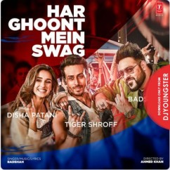 Har Ghoont Mein Swag song download by Badshah