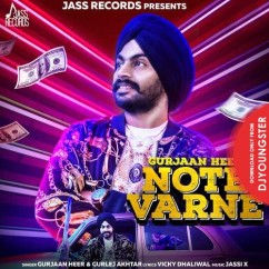 Note Varne song download by Gurjaan Heer