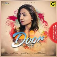 Door song download by Sargun